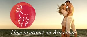 How to attract an Aries man banner