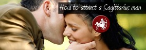 How to Attract a Sagittarius Man