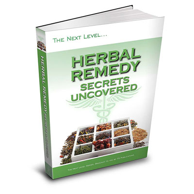Herbal Remedy Secrets Uncovered eBook