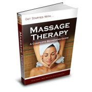 Massage Therapy: Complete Beginner's Guide eBook