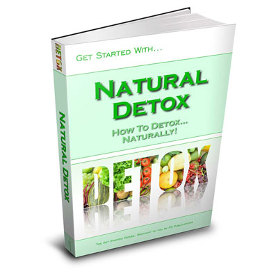 Get Started with Natural Detox