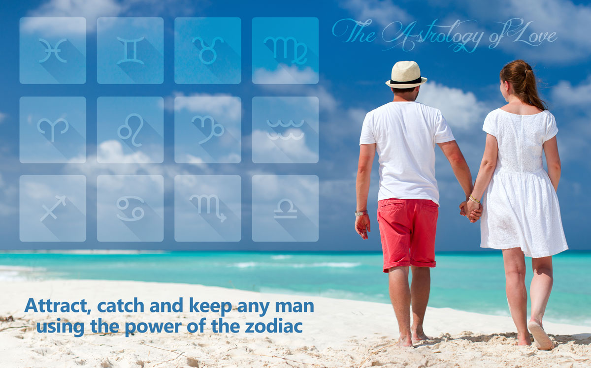 How to attract any man of the zodiac