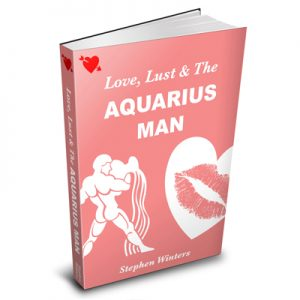 How to Make an Aquarius Man Fall in Love with You eBook