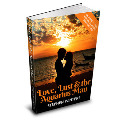 Love, Lust and the Aquarius Man eBook