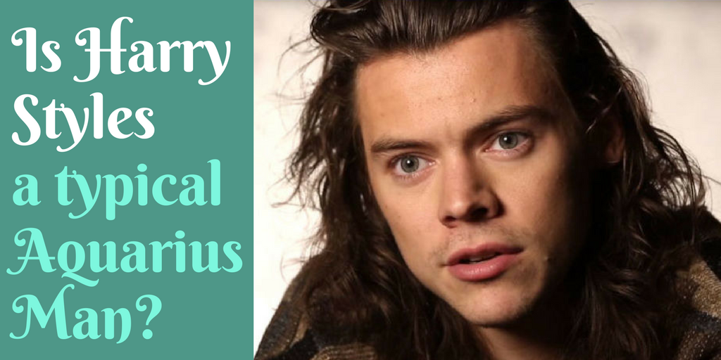 Harry Styles: How Much of an Aquarius Man is He?