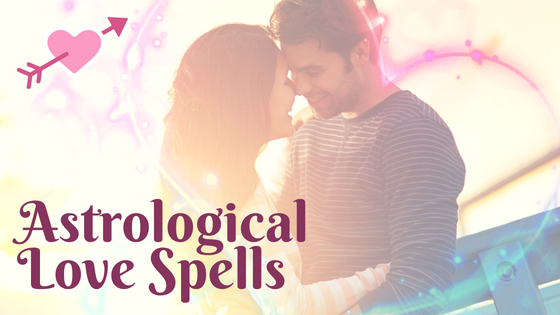Astrological Love Spells Now Available