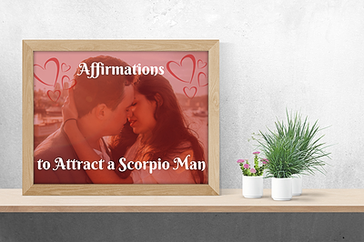 Affirmations to Attract a Scorpio Man Inset Image 1