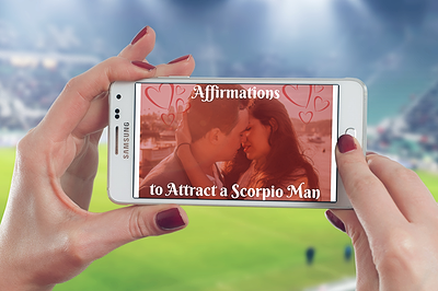 Affirmations to Attract a Scorpio Man