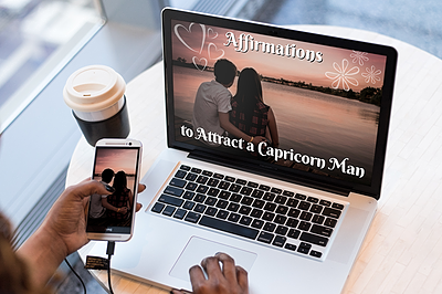 Affirmations to Attract a Capricorn Man
