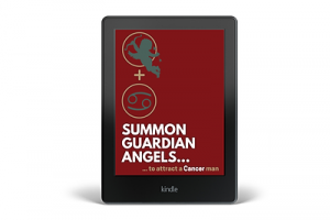 Summon a Guardian Angel to Attract a Cancer Man
