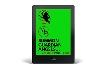 Summon a Guardian Angel to Attract a Capricorn Man