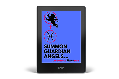 Summon a Guardian Angel to Attract a Pisces Man