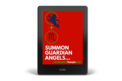 Summon a Guardian Angel to Attract a Scorpio Man